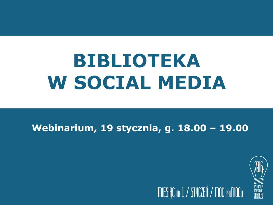Webinarium – Biblioteka w social media