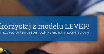 Organizacjo, pomóż wolontariuszom odkrywać ich mocne strony z Modelem LEVER – nowym, bezpłatnym narzędziem do badania kompetencji!