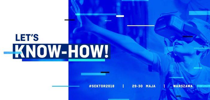 """Let's know-how!"" –  Festiwal Sektor 3.0 już 29 i 30 maja"